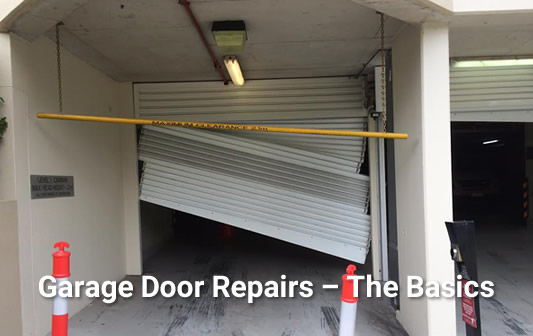 Garage Door Repairs – The Basics